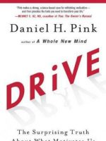 Drive- The Surprising Truth About What Motivates Us