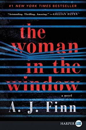The Woman in the Window by A. J Finn